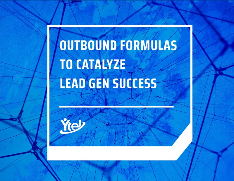 Outbound Formulas to Catalyze Lead Gen Success